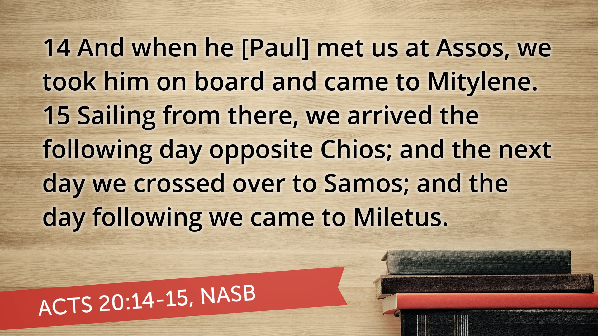 Acts 20:14-15. Only biblical mention of Samos.